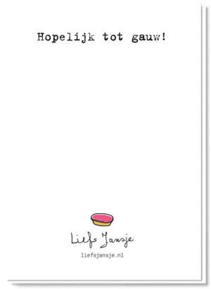 Achterkant kaart met een klein gebakje boven het logo van Liefs Jansje en de tekst 'Hopelijk tot gauw'