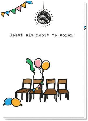 Voorkant quarantaine verjaardagskaart met vier lege stoelen, ballonen en slingers. En de tekst 'Feest als nooit te voren'