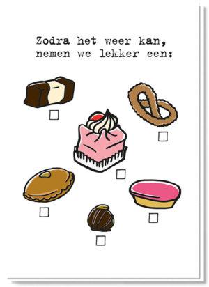 Voorkant kaart met daarop 6 gebakjes die je kan aanvinken en de tekst 'Zodra het weer kan, nemen we lekker een:'