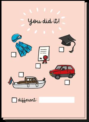 Wenskaart geslaagd met daarop 6 aanvink vakjes met afbeeldingen van flippers, een afstudeerhoed, een diploma, een auto en een boot. Je kan deze kaart dus opsturen voor elk diploma of examen dat is behaald