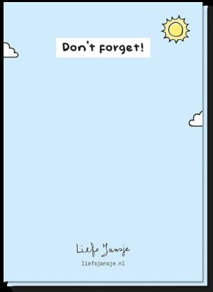 Achterkant wenskaart met wolkjes en een zonnetje met de tekst 'Don't forget!'