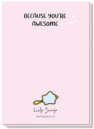 Achterkant roze kaart date myself met de tekst 'Because you're awesome'