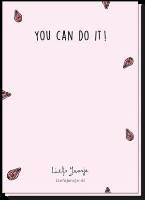 Achterkant pussy wenskaart met de tekst 'You can do it'