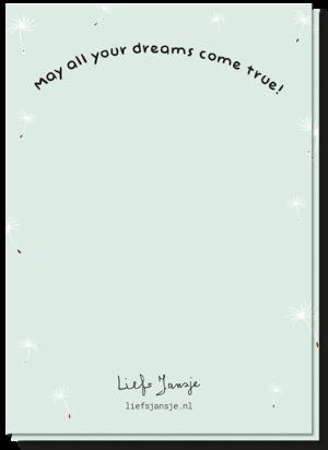 Achterkant wenskaart met de tekst 'May all your dreams come true'