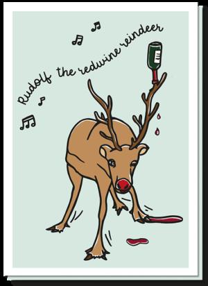 Stuur iemand grappige kerstwensen met deze dronken rudolf kerstkaart. Rudolf heeft een rode fles wijn op zijn gewei en er staat boven ' Rudolf the redwine reindeer'.