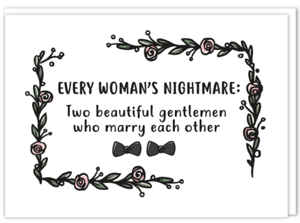 Voorkant gay kaart homohuwelijk met daarop de tekst 'Every woman's nightmare: Two beautiful gentlemen who marry each other'