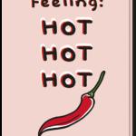 """Voorkant wenskaart met de tekst """"feeling: HOT HOT HOT"""" en een afbeelding van een rode peper"""