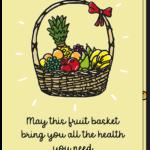 Beterschapskaart met fruitmand erop en de tekst 'May this fruit basket bring you all the health you need'