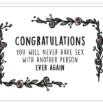 Trouwkaart met liefde quotes erop 'Congratulations you will never have sex with another person ever again'