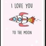 """Voorkant wenskaart """"to the moon"""" met daarop een illustratie van een raket en de tekst 'I love you to the moon'"""