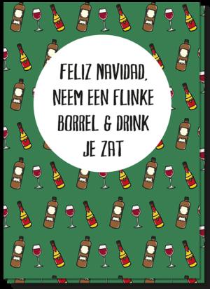 Kerstkaart met allemaal drankflesjes erop en de tekst 'Feliz Navidad, neem een flinke borrel & drink je zat'