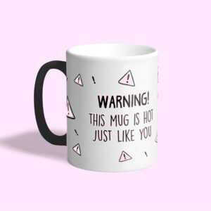 Magic mok met Valentijnstekst 'Warning! This mug is hot, just like you'