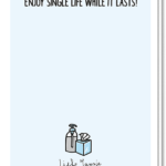 Achterkant Valentijnskaart Man met daarop de tekst 'Enjoy single life while it lasts!