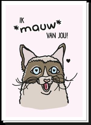 Voorkant kattenkaart met daarop een kat met hartjes ogen die zegt 'Ik Mauw van jou!'