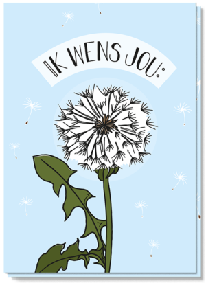 Doe een wens kaart met daarop een wensbloem en daarbij de tekst 'ik wens jou:'