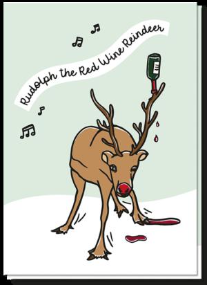 """Voorkant grappige kerstwensen met daarop een dronken rendier en de tekst """"Rudolph the red wine reindeer"""""""